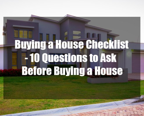 Buying a House Checklist - 10 Questions to Ask Before Buying a House