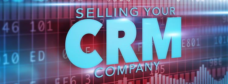Broker to sell my Customer Relationship Management Company
