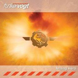 Funker Vogt - Arising Hero (CDM) (2010)