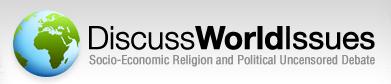 DiscussWorldIssues Banner - Socio-economic and Political Free Speech Discussion Board.
