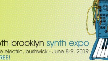 Free Synth Expo (+ Synthtopia) Coming To Brooklyn, Jun 8-9