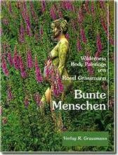 Rosel Grassmanns Buch: Bunte Menschen, Syntropia-Verlag, € 25,50