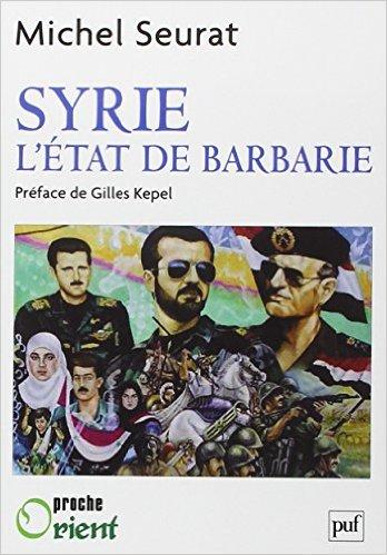 فصل من  كتاب  الدولة  البربرية: ميشيل سورا.. ترجمة عبدالحميد الاتاسي