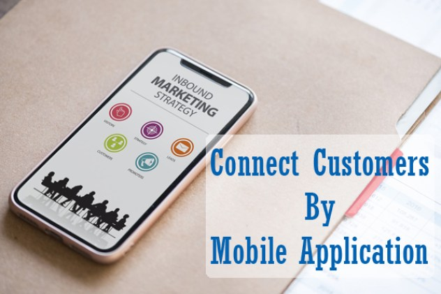 Connect with mobile customers