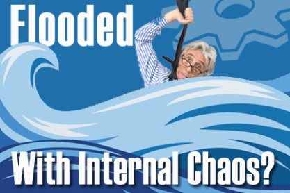 flooded with internal chaos