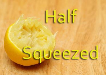 your customer base half squeezed lemon