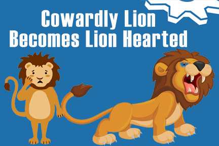 cowardly-lion-becomes-lion-hearted employee