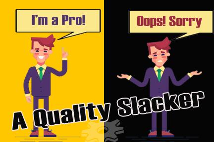 Quality Slackers