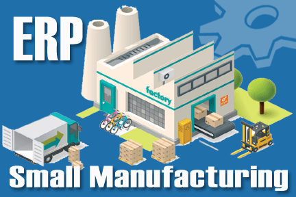 small business manufacturing ERP