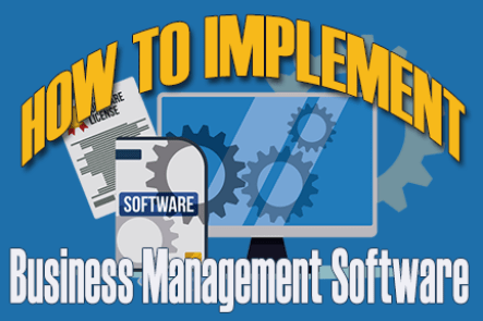 Implement Business Management Software