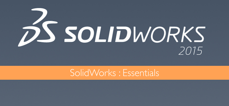 SolidWorks Essentials