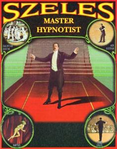 Szeles Comedy Hypnotist Hypnosis Poster