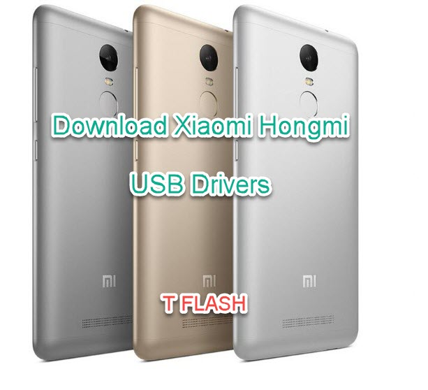 Download Xiaomi Hongmi USB Drivers