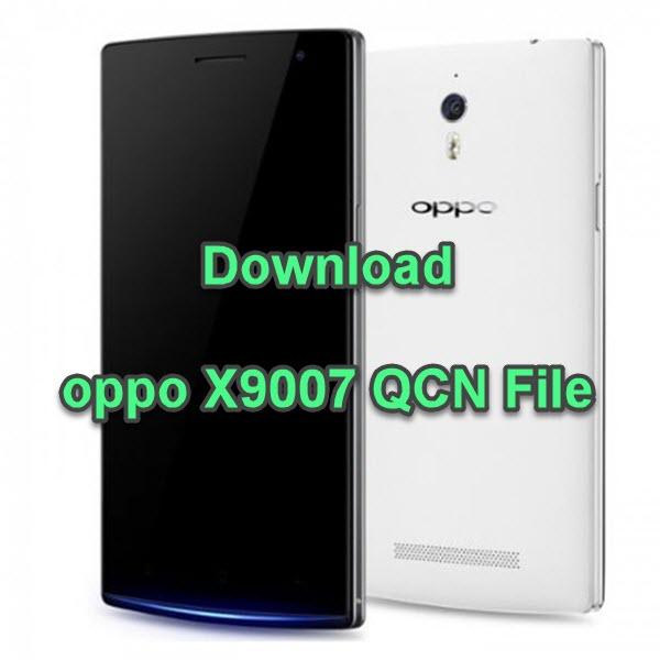 oppo X9007 QCN File