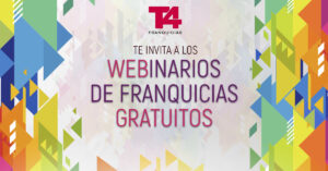 Webinarios de Franquicias: formación gratuita de T4 Franquicias