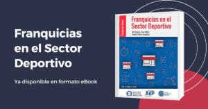 Ya disponible el libro 'Franquicias en el Sector Deportivo'