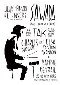 Sawada - tAk - Charles Nogier - Elsa Fanton d'Andon - Baptiste Deyrail