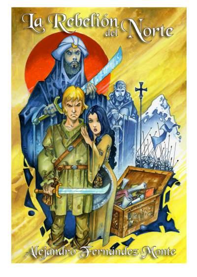 La Rebelión del Norte - Don Pelayo
