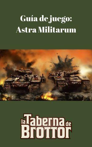Guía de juego_ Astra Militarum