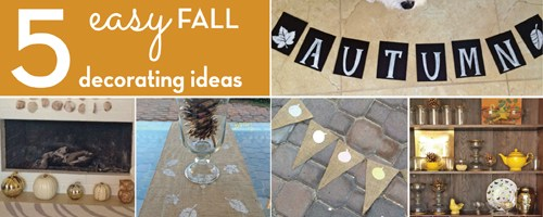 Five Easy Fall Decorating Ideas