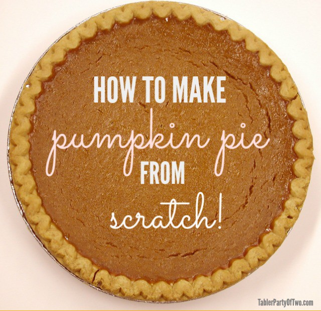 OMG! Pumpkin pie from scratch is so AMAZING!!!!! My husband says it's his favorite pie ever! TablerPartyofTwo.com