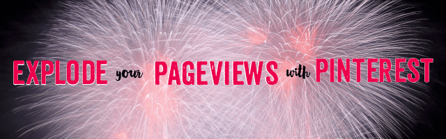 Explode Your Pageviews with Pinterest
