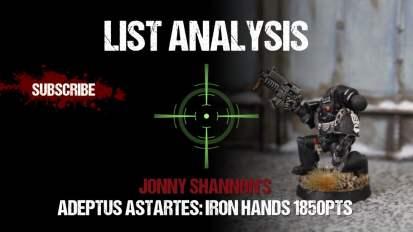 List Analysis: Jonny Shannon's Iron Hands 1850pts