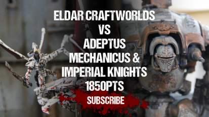 Warhammer 40,000 Battle Report: Eldar Craftworlds vs Adeptus Mechanicus 1850pts