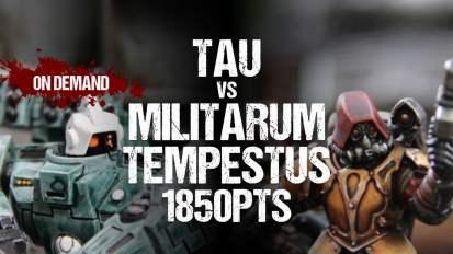 Warhammer 40,000 Battle Report: Tau vs Militarum Tempestus 1850pts