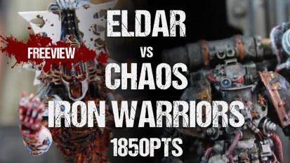 Warhammer 40,000 Battle Report: Eldar vs Chaos Iron Warriors 1850pts