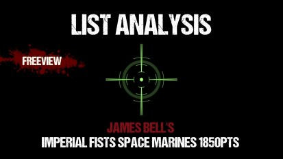 List Analysis: James Bell's Imperial Fists Space Marines 1850pts