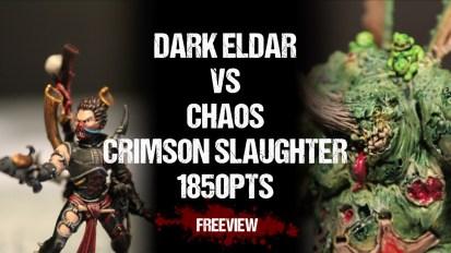 Warhammer 40,000 Battle Report: Dark Eldar vs CSM: Crimson Slaughter 1850pts