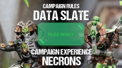 Campaign Rules Data Slate: Necrons Campaign Experience