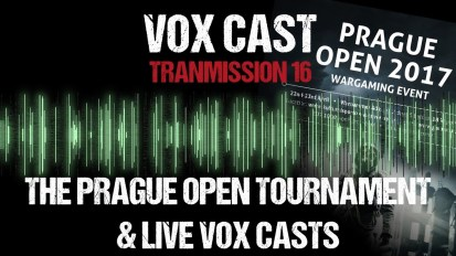 Vox Cast Tranmission 16: The Prague Open & Live Vox Casts