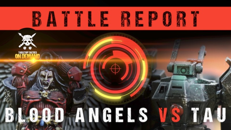 Warhammer 40,000 8th Edition Battle Report: Blood Angels vs Tau 2000pts