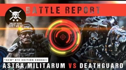 Warhammer 40,000 8th Edition Battle Report: *NEW* Astra Militarum vs Deathguard 2000pts