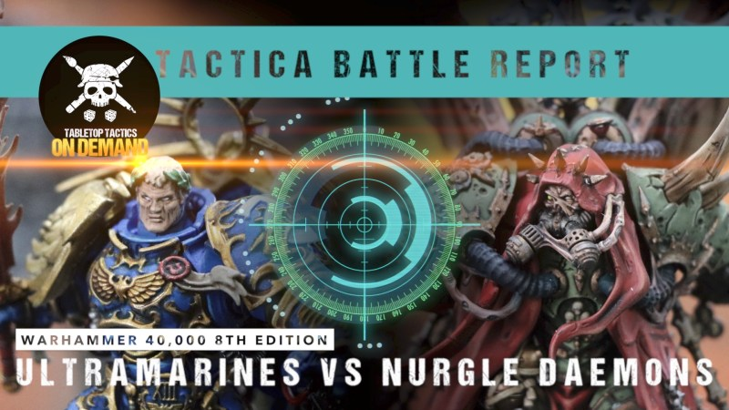 Warhammer 40,000 Tactica Battle Report: Ultramarines vs Nurgle Daemons 2000pts