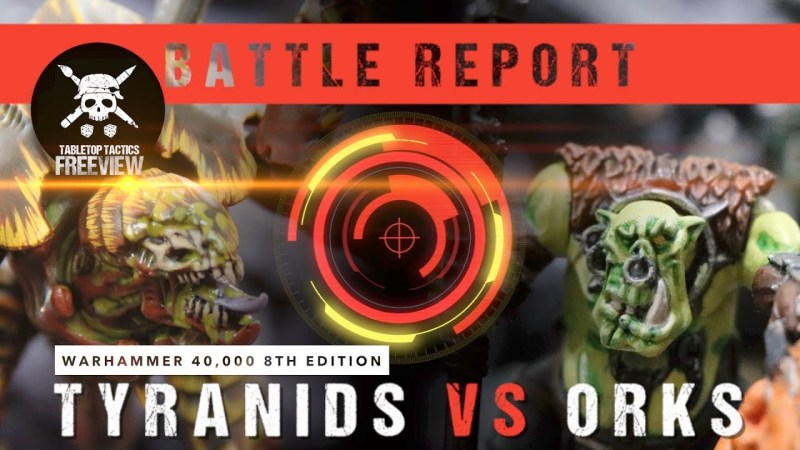 Warhammer 40,000 8th Edition Battle Report: Tyranids vs Orks 2000pts