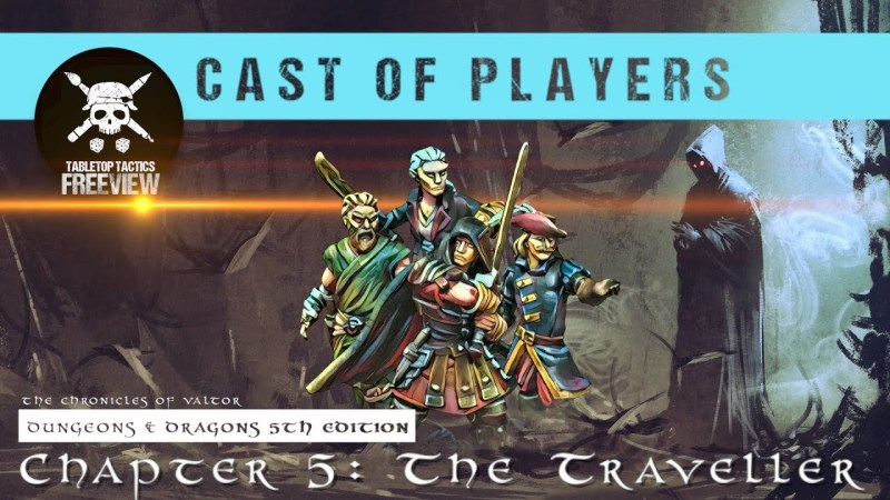 Dungeons & Dragons Cast of Players: Chapter 5 - The Traveller