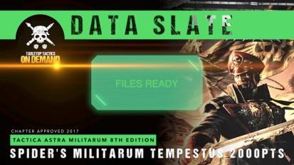 Data Slate: Tactica Astra Militarum List – Spider's Militarum Tempestus 2000pts