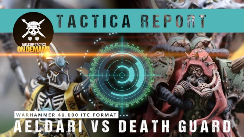 Warhammer 40,000 Tactica Battle Report: Aeldari vs Death Guard 2000pts
