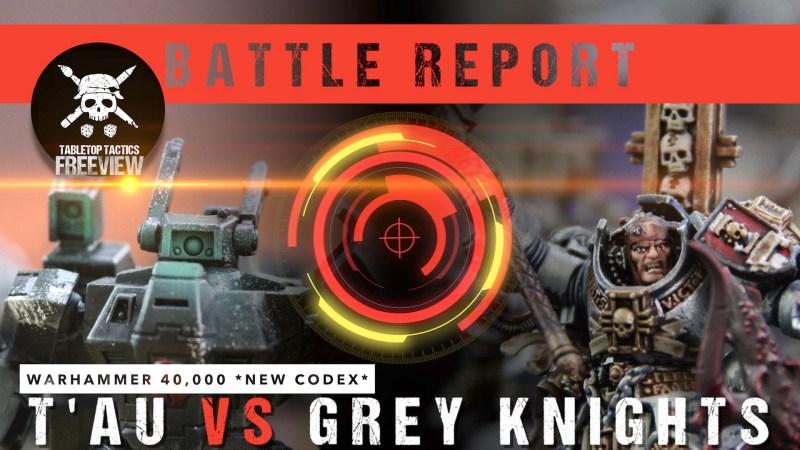 Warhammer 40,000 *NEW CODEX* Battle Report: T'au vs Grey Knights 2000pts