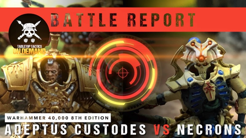 Warhammer 40,000 8th Edition Battle Report: Adeptus Custodes vs Necrons 2000pts