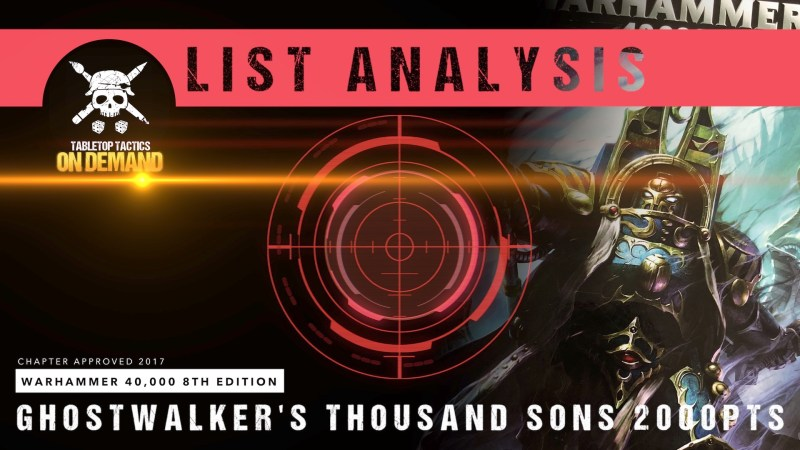 Warhammer 40,000 8th Edition List Analysis: Ghostwalker's Thousand Sons 2000pts