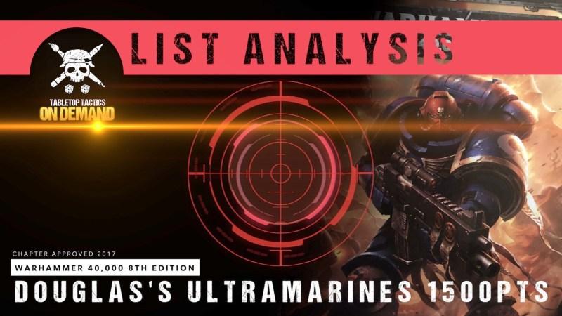 Warhammer 40,000 List Analysis: Douglas's Ultramarines 1500pts