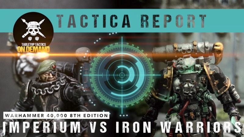 Warhammer 40,000 Tactica Report: Imperium vs Iron Warriors 2000pts