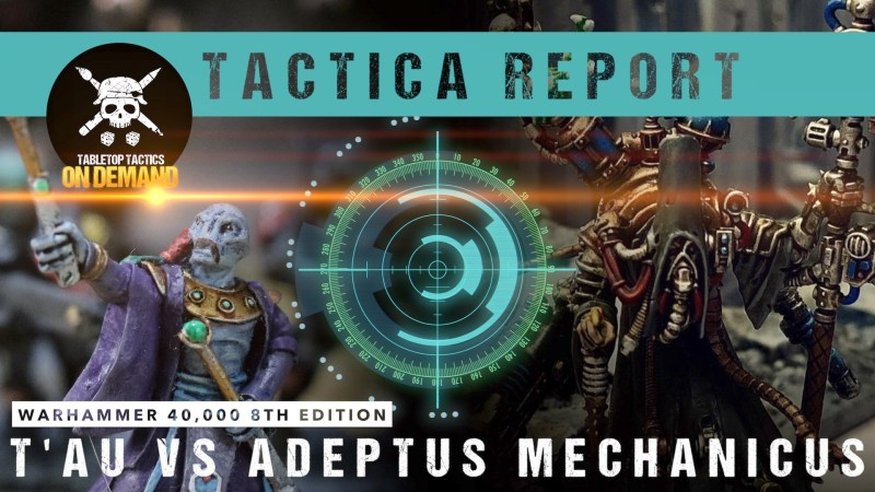 Warhammer 40,000 Tactica Report: T'au vs Adeptus Mechanicus 2000pts