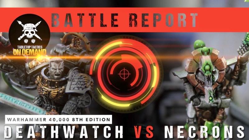 Warhammer 40,000 Battle Report: Deathwatch vs Necrons 2000pts