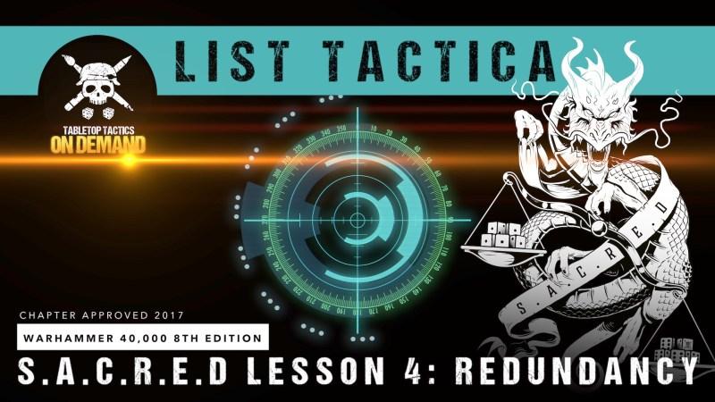 Warhammer 40,000 List Tactica: S.A.C.R.E.D Lesson 4 - Redundancy