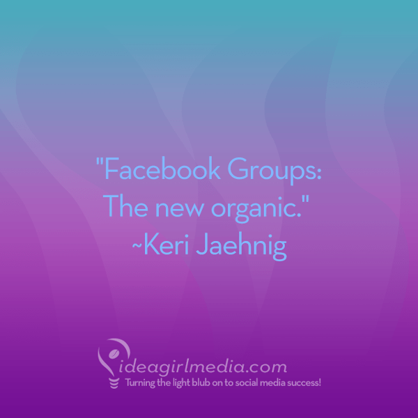 facebook groups the new organic
